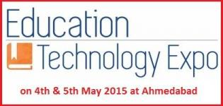 Education Technology Expo 2015 Ahmedabad Gujarat on 4th & 5th May