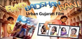 Ekko Badshah Rani Urban Desi Gujarati Film 2016 - Cast Crew Release Date Details