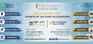 Empresario Startup Summit EDII 2018 in Ahmedabad By Entrepreneurship Development Institute of India