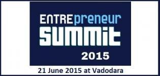 Entrepreneur Summit 2015 Vadodara on 21st June 2015