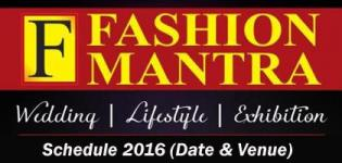 FASHION MANTRA Lifestyle Exhibition 2016 Schedule - Date and Venue Details