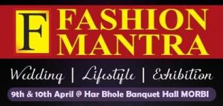 FASHION MANTRA Lifestyle Exhibition in Morbi at Har Bhole Banquet Hall on 9 - 10 April 2016