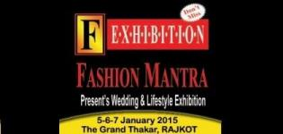FASHION MANTRA Wedding & Lifestyle Exhibition in Rajkot on 5-6-7 January 2015