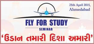 FLY FOR STUDY Foreign/Overseas Education Seminar in Ahmedabad on 25 April 2015