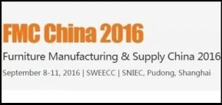 FMC China Shanghai 2016 - Furniture Manufacturing & Supply China from 8th to 11th September