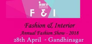 F and I Fashion Show 2018 by INIFD Gandhinagar Event Date and Venue Details