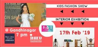 F and I Kids Fashion Show and Interior Exhibition 2019 in Gandhinagar Details
