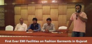 First Ever EMI Facilities on Fashion Garments in Gujarat