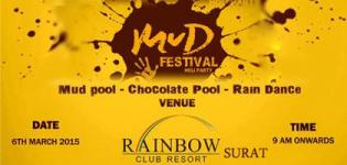 Friends Club presents MUD Festival Holi Party 2015 in Surat Gujarat at Rainbow Club Resort