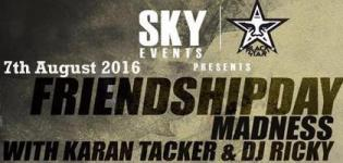 Friendship Day Madness 2016 with Karan Tacker N DJ Ricky at VijyaLaxmi Surat