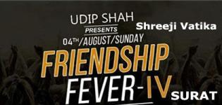 Friendship Fever IV 2019 - Friendship Day Party in Surat at Shreeji Vatika
