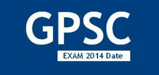 GPSC Exam 2014 Date Declared for Class 1 and Class 2 - Gujarat GPSC Exam Details 2014