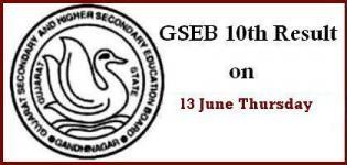 GSEB SSC Result 2013 - Gujarat 10th Result 2013 Date - 13th June 2013 -Thursday