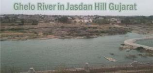 Ghelo River in Jasdan Hill Gujarat - Ghela Rivar Information Details and Photos