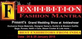 FASHION MANTRA Grand Wedding Show in ANKLESHWAR on 24 & 25 January 2015