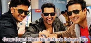 Great Grand Masti (Masti 3) Hindi Movie Release Dates with Star Cast and Crew Details