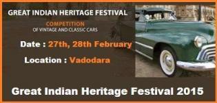Great Indian Heritage Festival February 2015 in Vadodara Gujarat - Information - Date - Location