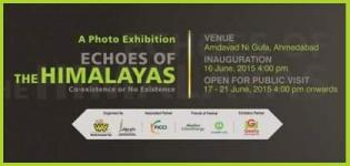 Echoes of The Himalayas - GEF15 Photo Exhibition at Ahmedabad From 17th to 21st June 2015