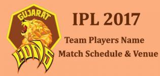 Gujarat Lions (GL) IPL 2017 Cricket Team Players Name - Match Schedule and Venue Details