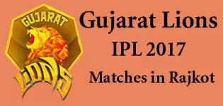 Gujarat Lions IPL 2017 Matches in Rajkot Gujarat India - Date Schedule and Venue Details