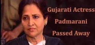 Gujarati Actress Padmarani Passed Away on 25th January 2016 - Padmarai Death News