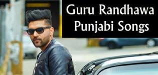 Guru Randhawa New Punjabi Song Full HD Videos - Punjabi Superhit Songs