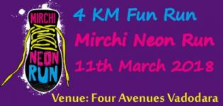 HDFC Bank Mirchi Neon Run Vadodara 2018 on 11th March at Four Avenues