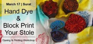 Hand Dye & Block Print Your Stole Workshop in Surat - Date Venue Details