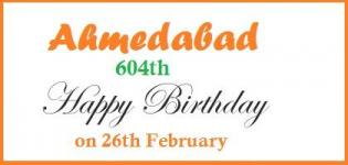 Happy Birthday to Ahmedabad City Being 604 Years Old