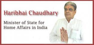 Haribhai P Chaudhary is declared as New Minister of State for Home Affairs in India - Nov 2014