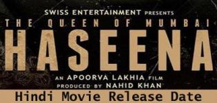 Haseena The Queen of Mumbai Hindi Movie 2017 - Star Cast Crew Details