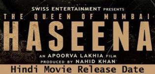 Haseena The Queen of Mumbai Hindi Movie 2017 - Star Cast Crew Details