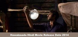 Hawaizaada Hindi Movie Release Date 2014 - Star Cast & Crew