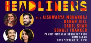 Headliners Comedy 2019 in Ahmedabad - Kanan Sahil Sonali and Aishwarya
