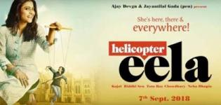 Helicopter Eela Bollywood Movie 2018 - Release Date and Star Cast Crew Details
