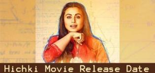 Hichki Hindi Movie 2018 - Release Date and Star Cast Crew Details