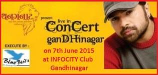 Himesh Reshammiya Live Concert in Gandhinagar Gujarat from 7th June 2015