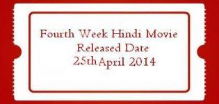 Hindi Movie Releasing on 25th April 2014 - Fourth Week Bollywood Film Release List