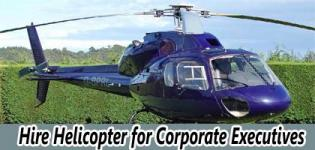 Hire Helicopter for Corporate Executives in India