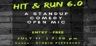 Hit and Run 6.0 - Standup Comedy and Open Mic Event arrange for Entertainment