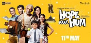 Hope Aur Hum Indian Bollywood Movie 2018 - Release Date and Star Cast Crew Details