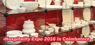 Hospitality Expo 2016 in Coimbatore at CODISSIA Trade Fair Complex - HEXPO on 12 to 15 February