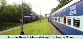 How to Reach Ahmedabad to Goa By Train - Time of Available Direct Fast Train - List - Name - Details