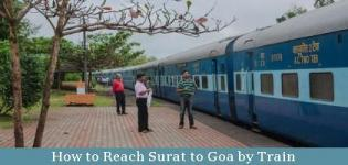 How to Reach Surat to Goa By Train - Time of Available Direct Fast Train - List - Name - Details