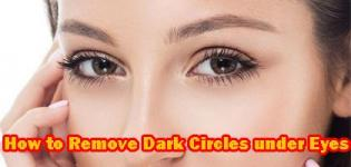How to Remove Dark Circles under Eyes - General Eye Care Tips and Tricks