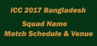 ICC Champions Trophy 2017 Bangladesh Team Squad Name - Match Schedule and Venue Details