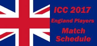 ICC Champions Trophy 2017 England Team Players Name - Match Schedule and Venue Details