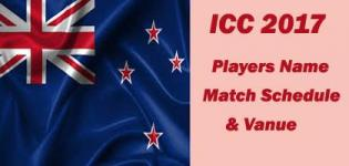 ICC Champions Trophy 2017 New Zealand Team Players Name - Match Schedule and Venue Details