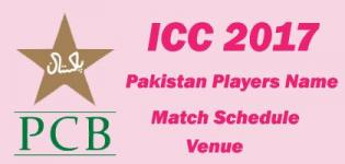 ICC Champions Trophy 2017 Pakistan Team Players Name - Match Schedule and Venue Details