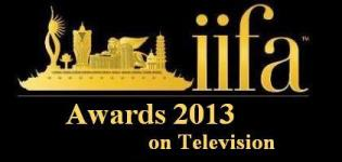 IIFA Awards 2013 Live On Television - Telecast Date on STAR PLUS TV